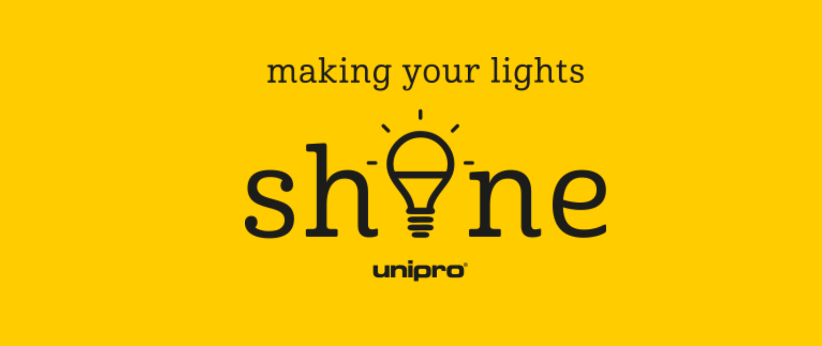 unipro - Making your lights shine
